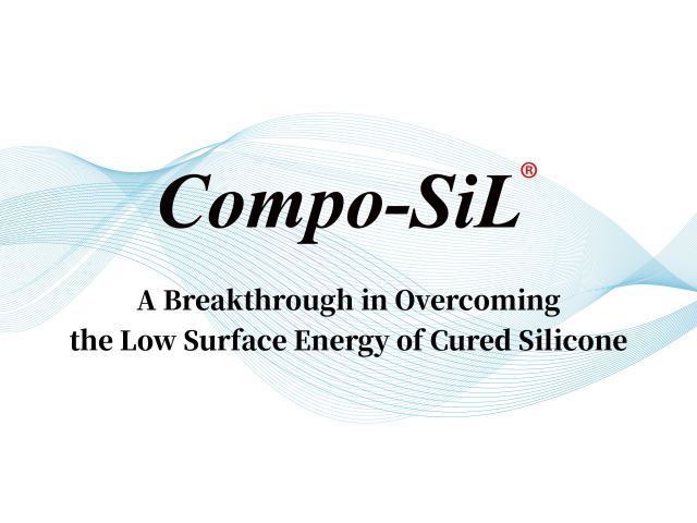 Compo-SiL® – A Breakthrough in Overcoming the Low Surface Energy of Cured Silicone