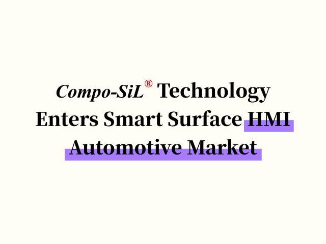 Compo-SiL® Technology Enters Smart Surface HMI Automotive Market