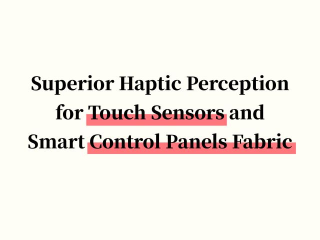 Touch Sensors and Smart Control Panels with Superior Haptic Perception Thanks to Compo-SiL® Vegan Leather